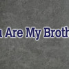 EPISODE 70 - You Are My Brother