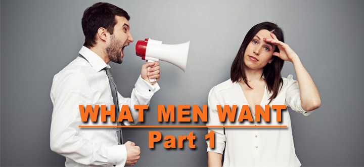 EPISODE 86 - What Men Want - part 1