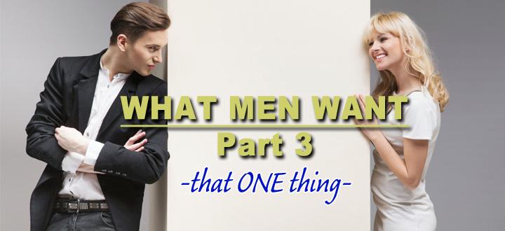 Episode 88 - What Men Want - part 3