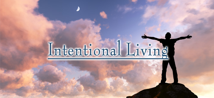 EPISODE 90 - INTENTIONAL LIVING